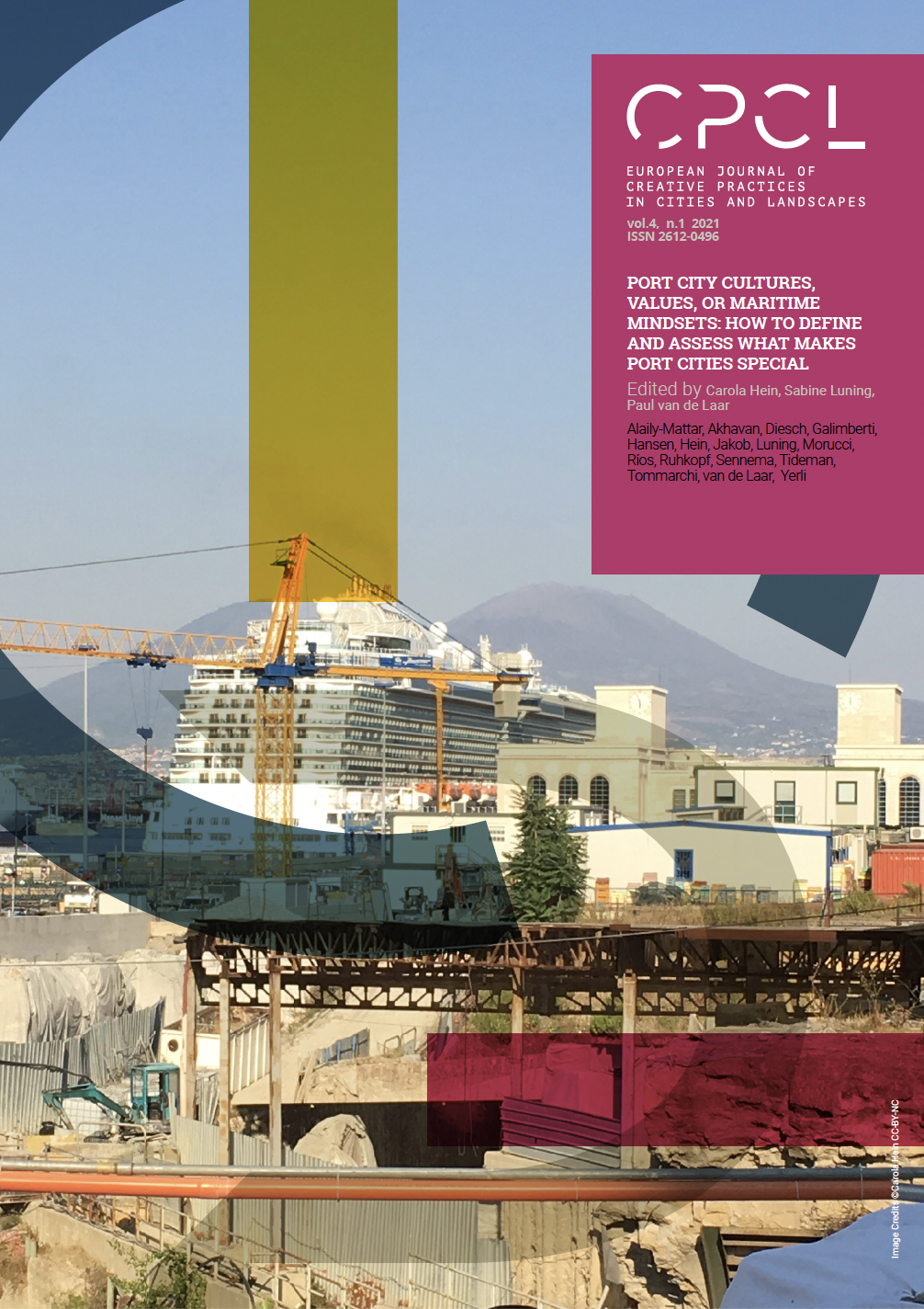 View Vol. 4 No. 1 (2021): Port City Cultures, Values, or Maritime Mindsets: How to Define and Assess what Makes Port Cities Special